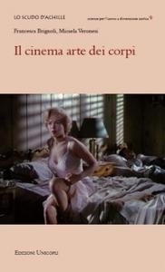 Il cinema arte dei corpi
