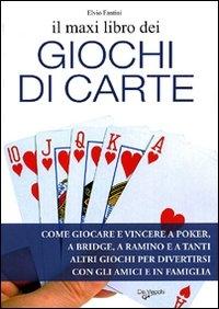 Il maxi libro dei giochi di carte