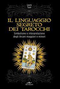 Il linguaggio segreto dei tarocchi
