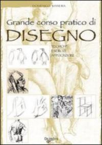 Grande corso pratico di disegno