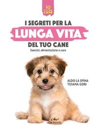 I segreti per la lunga vita del tuo cane