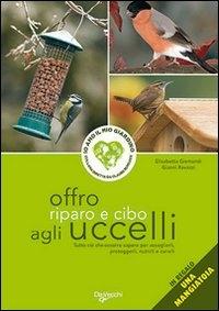 Offro riparo e cibo agli uccelli