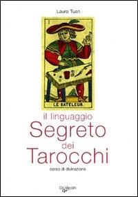 Il linguaggio segreto dei tarocchi