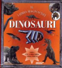 Il libro magico dei dinosauri