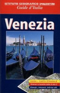Venezia / [testi di Carlo Unnia, Alessandra Rozzi, Marina Tagliaferri]