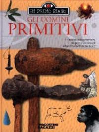 Gli uomini primitivi