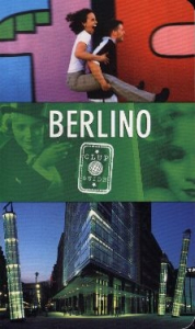 Berlino / di Alessandra Bartali e Tania Masi