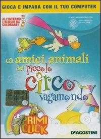 Gli amici animali del piccolo circo vagamondo