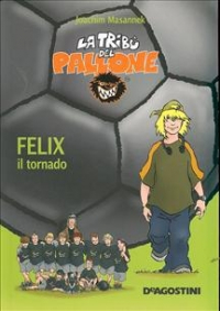 Felix, il tornado