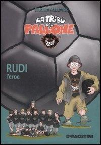 Rudi l'eroe