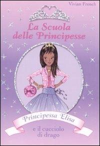 Principessa Elisa e il cucciolo di drago