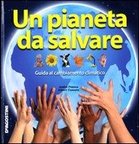Un pianeta da salvare / [André Pessoa, Albert Casasin]