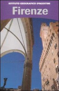 Firenze / [testi di Raffaella Ceccopiero]