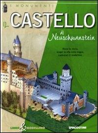Il castello di Neuschwanstein / [testi Giuseppe M. Della Fina]