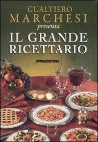 Gualtiero Marchesi presenta Il grande ricettario