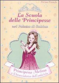 Principessa Melissa e il braccialetto dell'amicizia