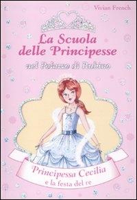 Principessa Cecilia e la festa del re