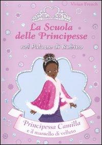 Principessa Camilla e il mantello di velluto