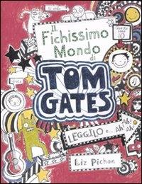 Tom Gates. Il fichissimo mondo di Tom Gates