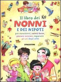 ˆIl ‰libro dei nonni e dei nipoti