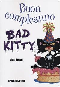 Buon compleanno Bad Kitty