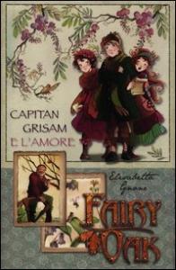 4. Capitan Grisam e l'amore