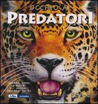 Occhio ai predatori