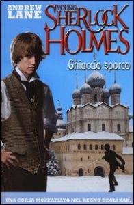 Young Sherlock Holmes. 3: Ghiaccio sporco