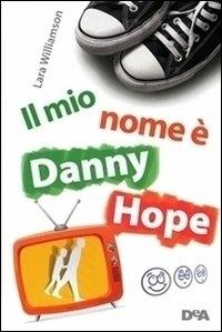 Il mio nome è Danny Hope
