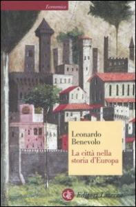 La città nella storia d' Europa