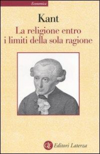 La religione entro i limiti della sola ragione