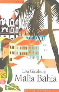 Malìa Bahia / Lisa Ginzburg