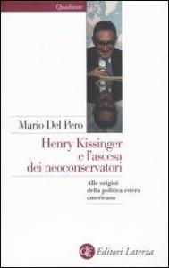 Henry Kissinger e l'ascesa dei neoconservatori