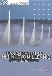 L'architettura nel nuovo millennio