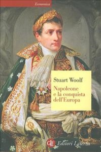 Napoleone e la conquista dell'Europa
