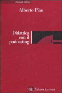 Didattica con il podcasting
