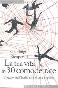 La tua vita in 30 comode rate