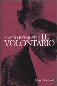 Il volontario / Marco Patricelli