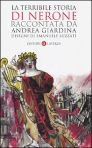 La terribile storia di Nerone raccontata da Andrea Giardina