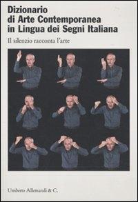 Dizionario di arte contemporanea in lingua dei segni italiana