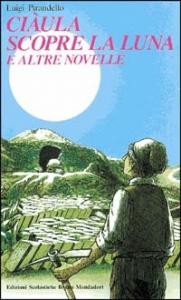 Ciàula scopre la luna e altre novelle