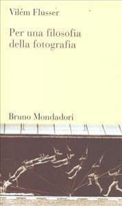 Per una filosofia della fotografia
