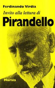 Invito alla lettura di Luigi Pirandello / Ferdinando Virdia