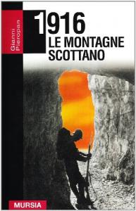 1916, le montagne scottano