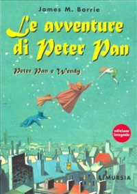 Le avventure di Peter Pan. Peter Pan e Wendy
