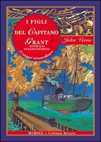 I figli del capitano Grant. Australia, oceano Pacifico
