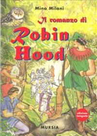 Il romanzo di Robin Hood