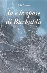 Io  e le  spose  di  Barbablu