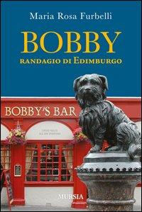 Bobby, randagio di Edimburgo