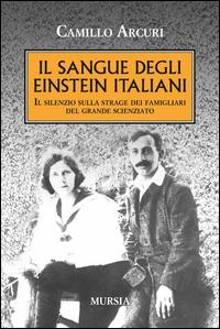 Il sangue degli Einstein italiani
